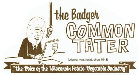 The Badger Common Tater